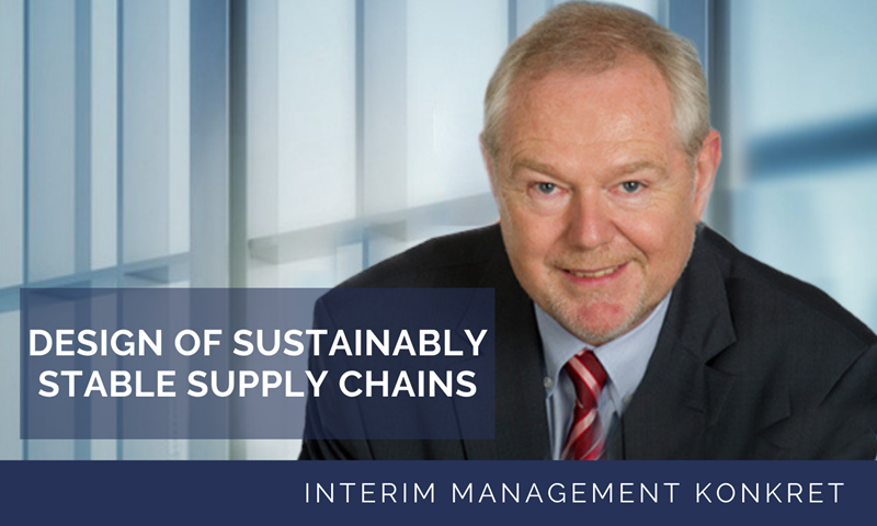 How to design sustainably stable supply chains especially in uncertain times